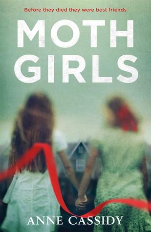 Moth Girls by Anne Cassidy (YA Staff pick)