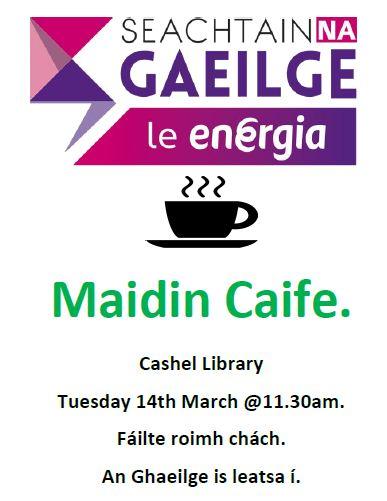 Cashel: Maidin Caife Lebharlann Caiseal Mumhan.