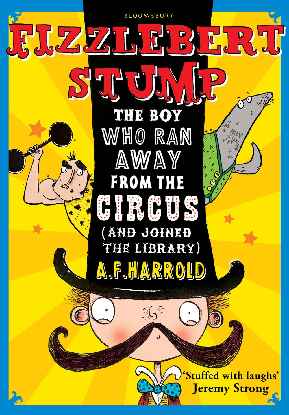 Clonmel Library Book Review: Fizzlebert Stump, The Boy Who Ran Away From The Circus (and Joined The Library) By A.F. Harrold