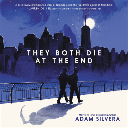The Both Die At The End By Adam Silvera