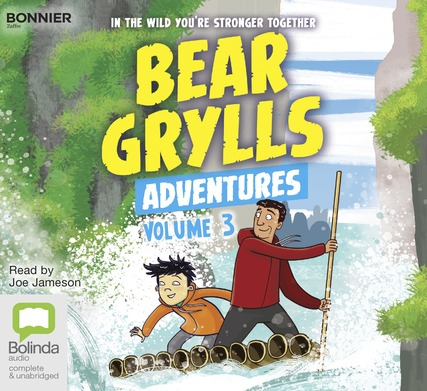 Bear Grylls Adventures: Volume 3