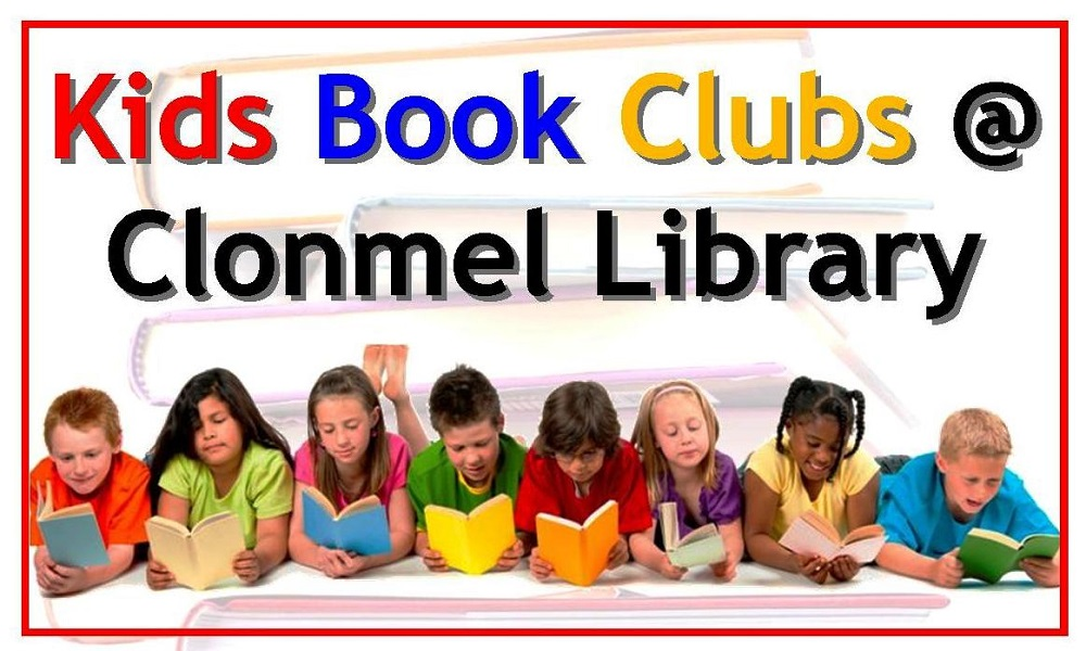 Kids Book Clubs are back at Clonmel Library