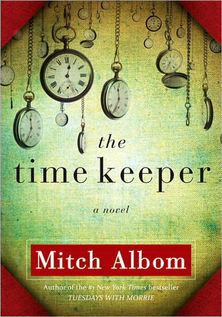 The Time Keeper By Mitch Albom (Nenagh's Evening Bookclub)