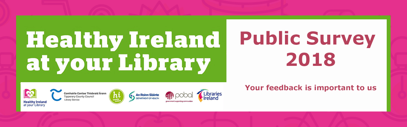 Healthy Ireland At Your Library: Public Survey 2018