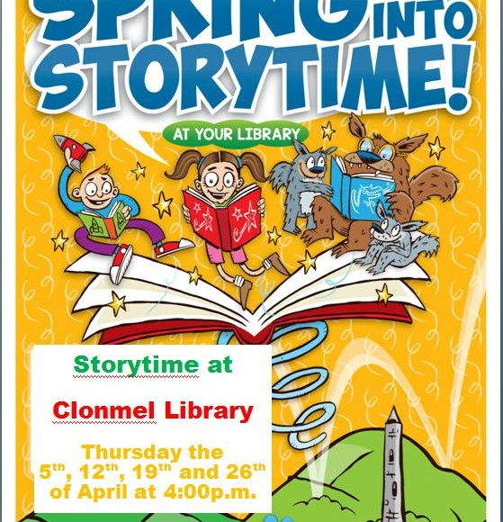 Spring Into Storytime At Clonmel Library