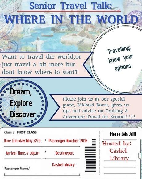 Cashel: Senior Travel Talk With Bowe Travel