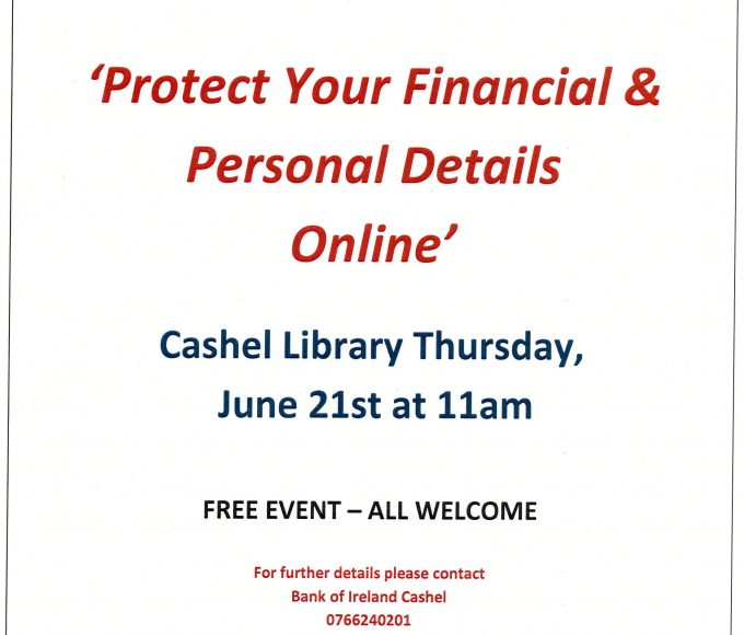 Cyber Security Presentation,  Cashel Library June 21st At 11am