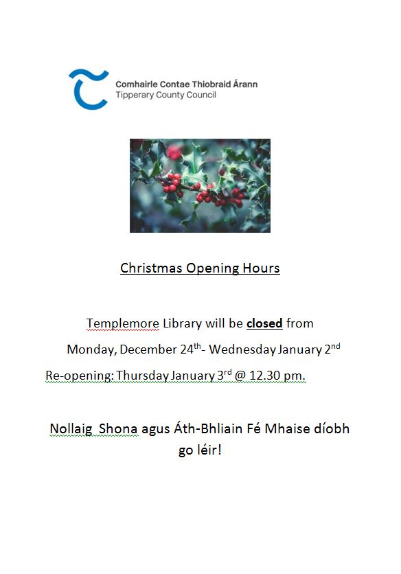 Templemore Library – Christmas Opening Hours