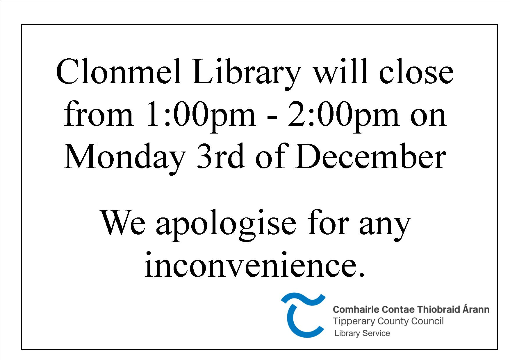 Lunch Time Closure Clonmel Library