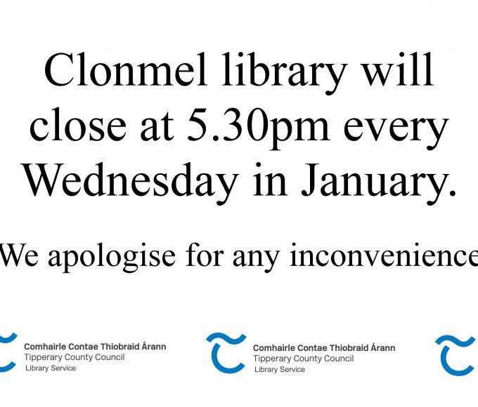 No Late Opening For January At Clonmel Library