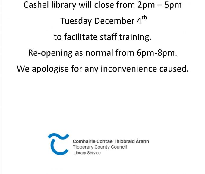 Cashel: Closed From 2-pm-5pm,  Tuesday December 4th