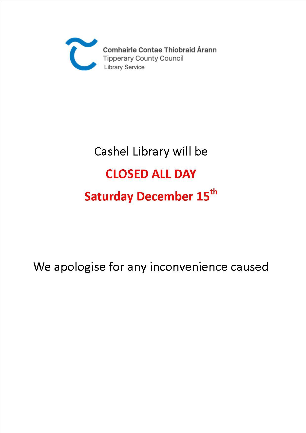 Cashel: Closed Saturday December 15th