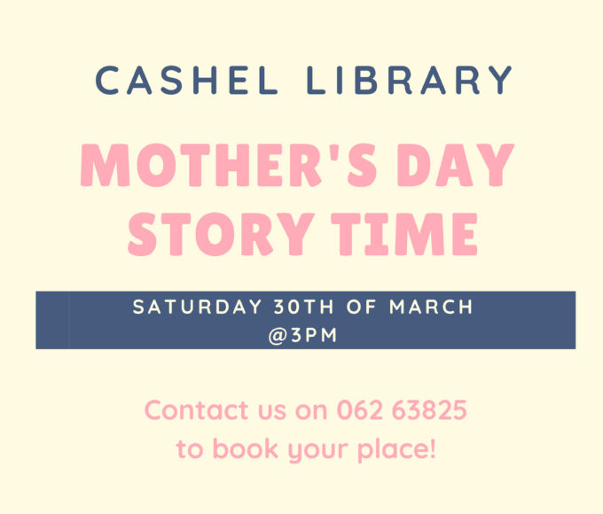 Mother's Day Story Time In Cashel Library