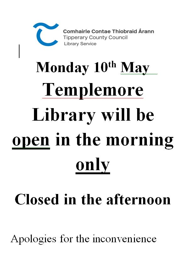 Templemore Library – Closed In The Afternoon On Monday 10th May