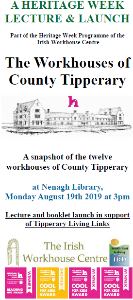"""""""The Workhouses Of County Tipperary"""" Lecture & Book Launch: Nenagh Library"""