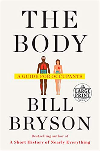 The Body: A Guide for Occupants – Bill Bryson