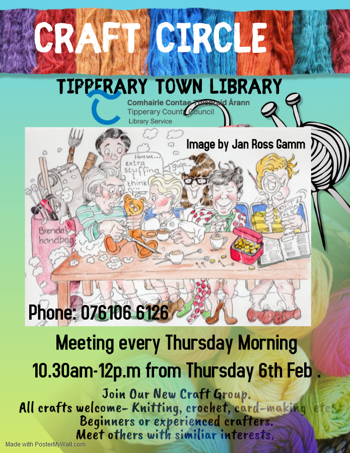 Tipperary Town: Craft Circle-– Starting Thursday 6th February 10.30a.m- 12p.m