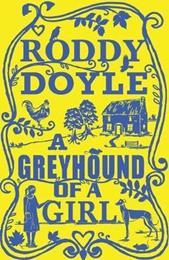 A GREYHOUND OF A GIRL (Copy)