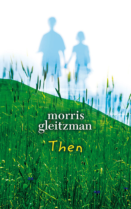 Then by Morris Gleitzman