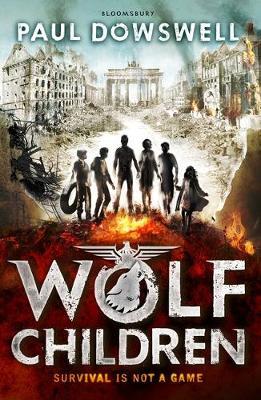 Wolf Children; Paul Dowswell