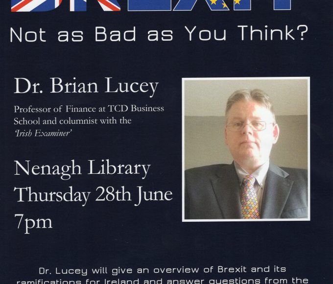 """Brexit: Not As Bad As You Think?"" – A Talk By Dr Brian Lucey At Nenagh Library"