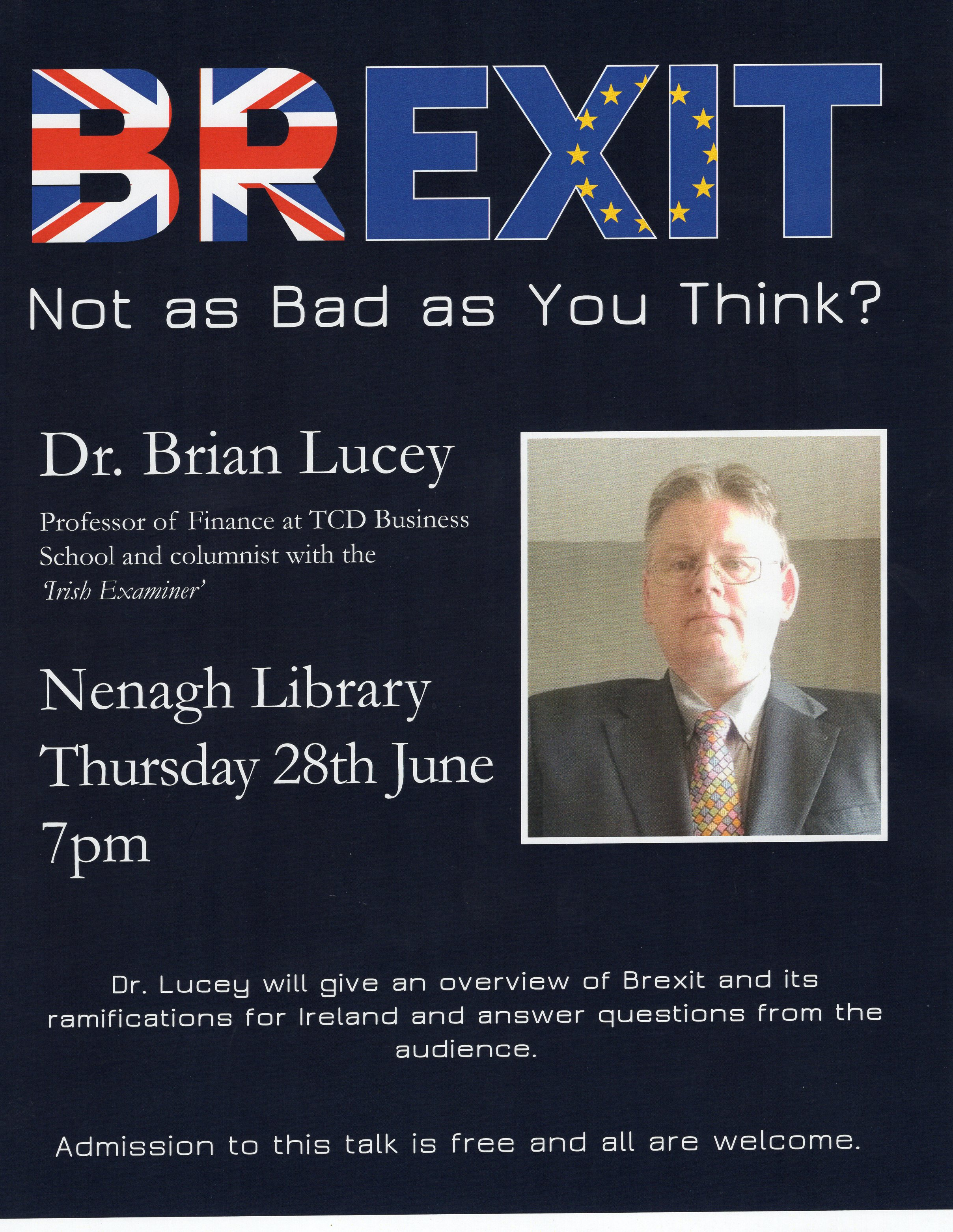 """""""Brexit: Not As Bad As You Think?"""" – A Talk By Dr Brian Lucey At Nenagh Library"""