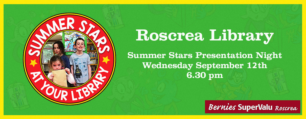 Summer Stars Presentation Night In Roscrea Library, Weds 12th September @ 6.30 Pm