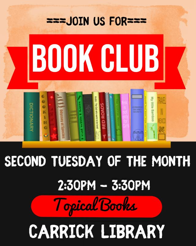 Carrick: Join Us For Tuesday Afternoon Bookclub