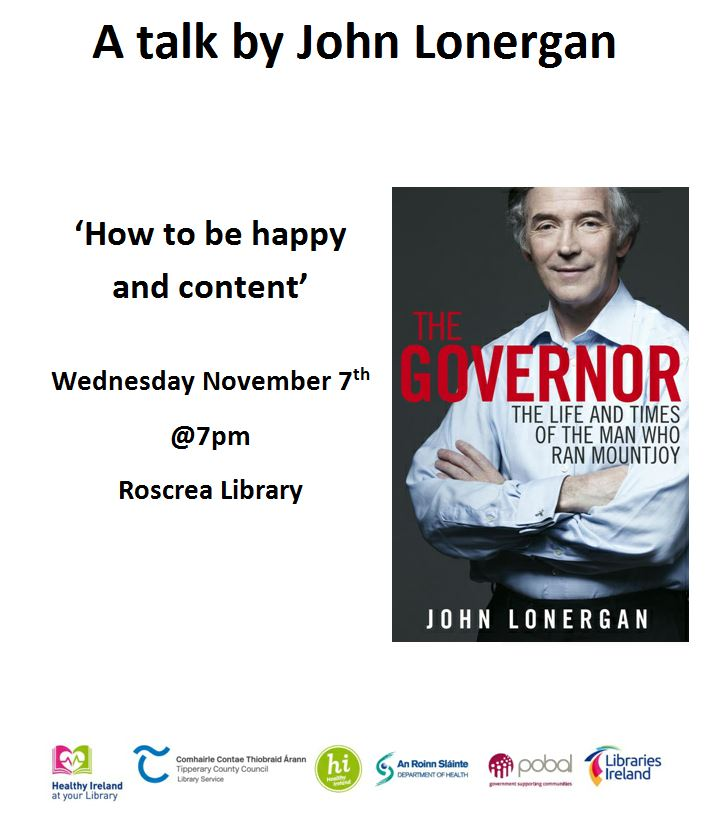 'How To Be Happy And Content' A Talk In Roscrea Library By John Lonergan