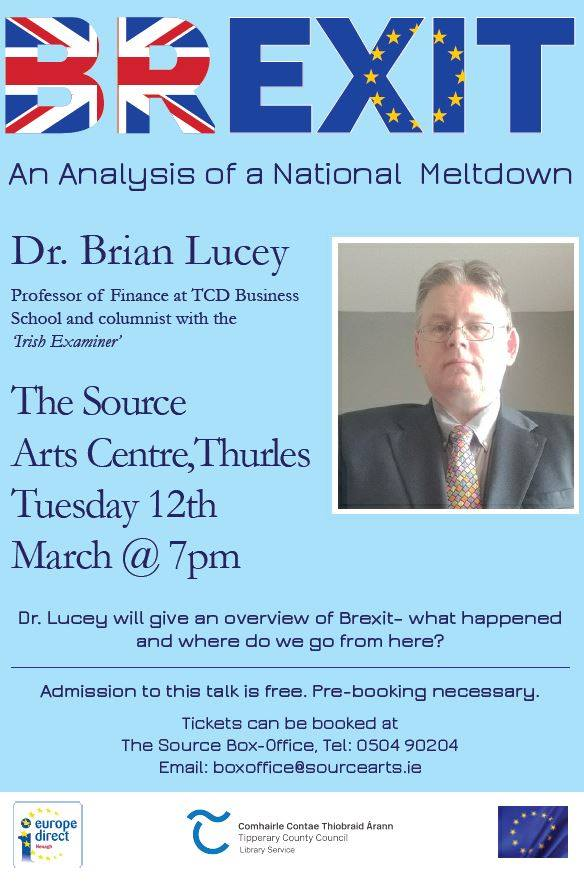 'Brexit: An Analysis Of A National Meltdown' A Talk By Dr Brian Lucey: Source Arts Centre, Thurles