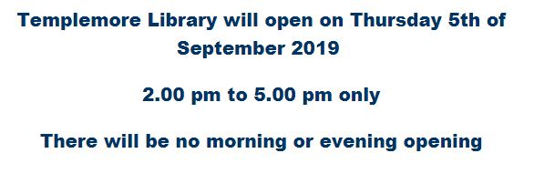 Templemore Library Opening Hours For Thursday 5th Of September.
