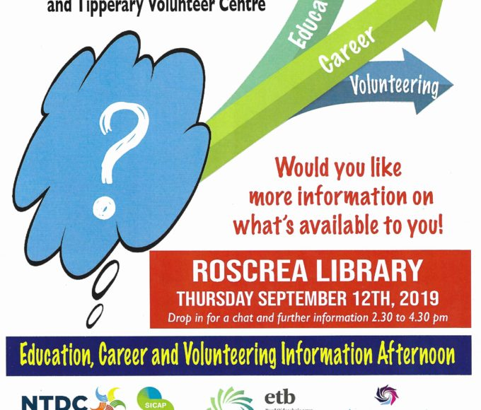 Education, Careers And Volunteering Information Event  Roscrea Library On Thursday, September 12thfrom 2.30 To 4.30pm.