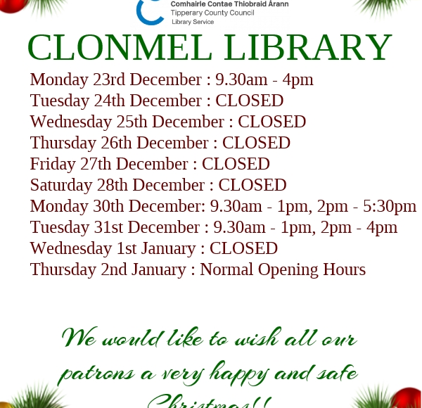 Clonmel Library: Christmas Closing Information