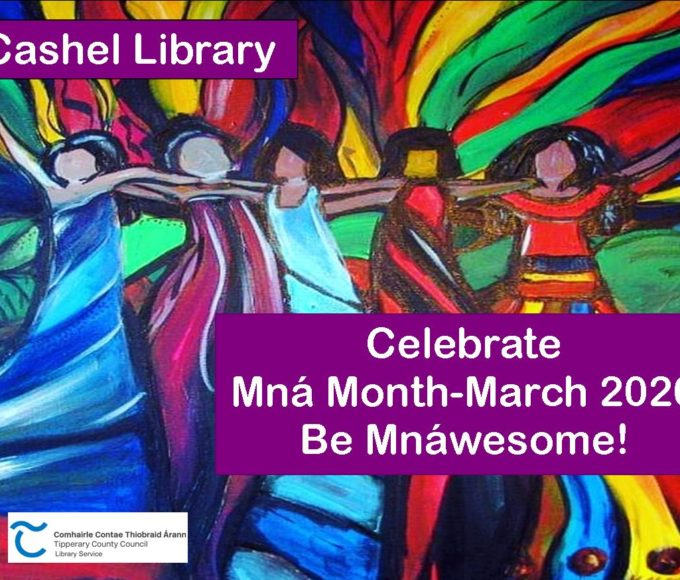 Cashel: Schedule Of Events For Mná Month March 2020 In Cashel Library.