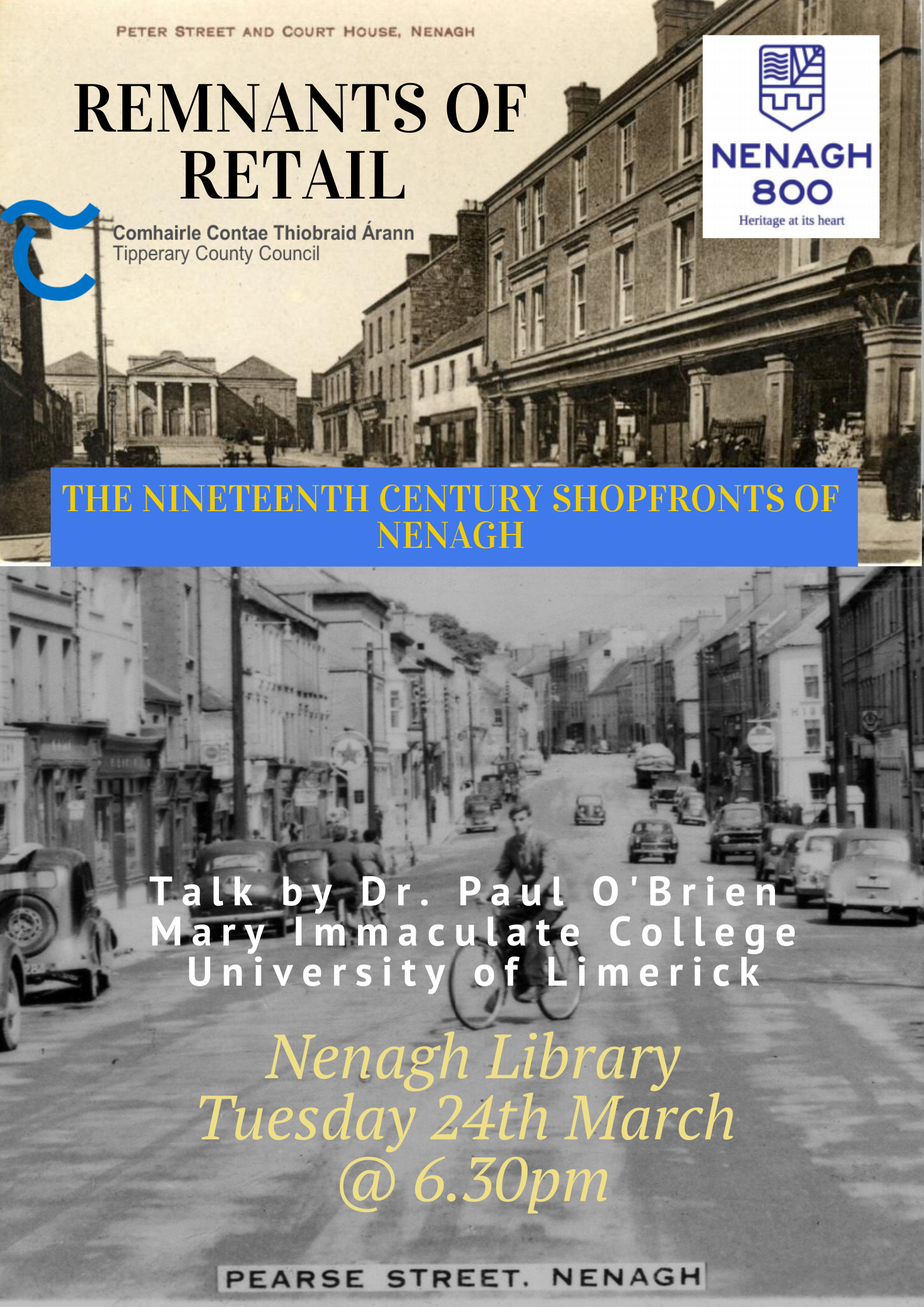 """""""Remnants Of Retail: The Nineteenth-century Shopfronts Of Nenagh"""" By Dr. Paul O'Brien: Nenagh Library"""