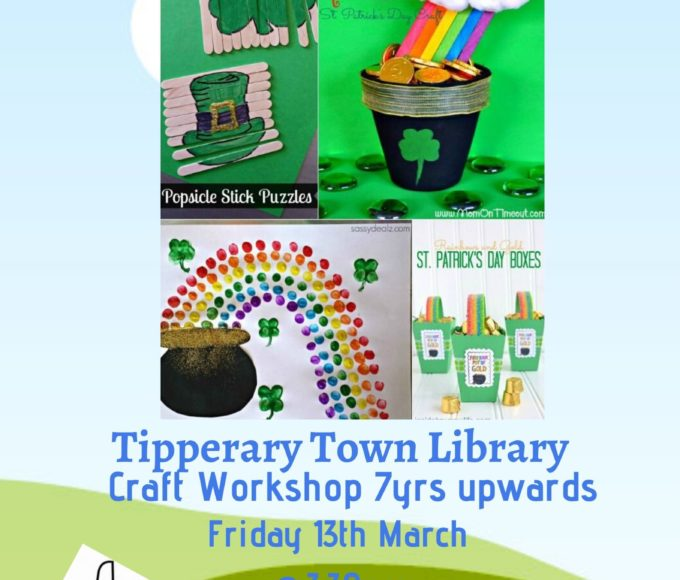 Tipperary Town Library Craft Workshop On Friday 13th @3.30p.m.