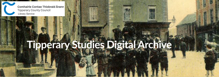 Tipperary Studies' New Website: www.tippstudiesdigital.ie